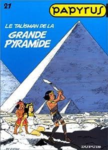 """Afficher """"Papyrus n° 21 Le Talisman de la grande pyramide"""""""