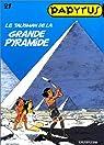 Papyrus, tome 21 : Le talisman de la Grande Pyramide  par Gieter
