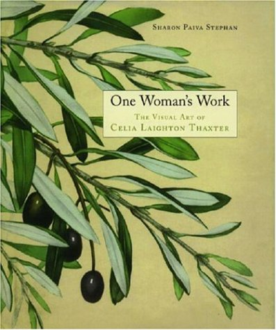 Download One Woman's Work: The Visual Art of Celia Laighton Thaxter PDF