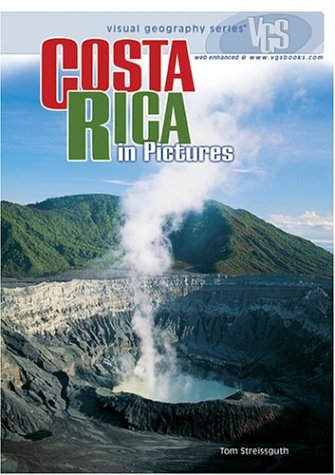 Costa Rica in Pictures (Visual Geography (Twenty-First Century))