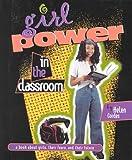 Girl Power in the Classroom, Helen Cordes, 082252693X