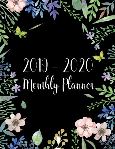 2019-2020 Monthly Planner: Two Year - Monthly Calendar Planner | 24 Months Jan 2019 to Dec 2020 For Academic Agenda Schedule Organizer Logbook and ... Planners | Black Watercolor Floral Cover