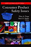 Consumer Product Safety Issues, Máté D. Pintér, 1604568267