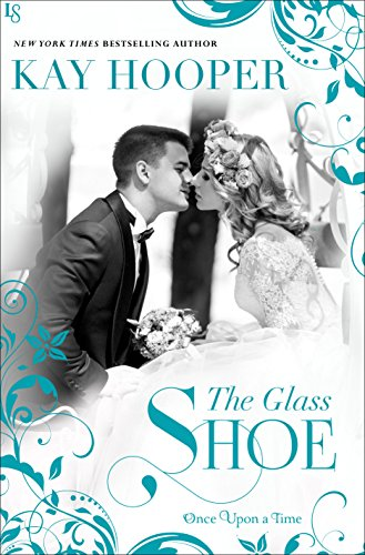 The Glass Shoe (Once Upon a Time Series Book 2)