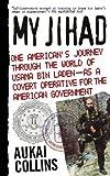 My Jihad, Aukai Collins, 1451666632
