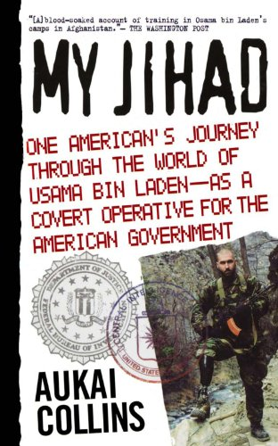 My Jihad: One American's Journey Through the World of Usama