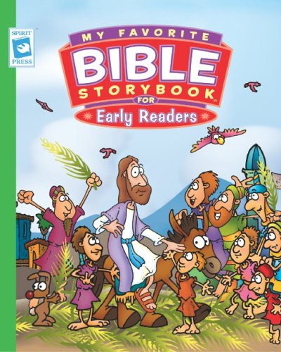My Favorite Storybook for Early Readers (My Favorite Bible Storybook (Dalmatian Press))