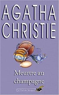 Meurtre au champagne, Christie, Agatha