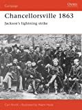 Front cover for the book Chancellorsville 1863: Jackson's Lightning Strike by Carl Smith