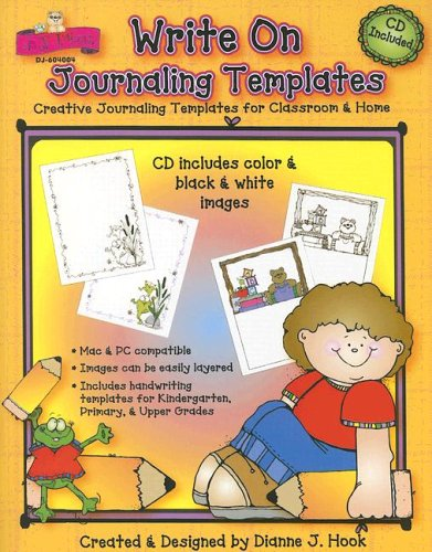 Write on Journaling Templates: Creative Journaling Templates for Classroom & Home with CDROM