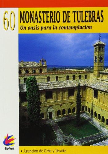 Descargar Libro Monasterio De Tulebras - Un Oasis Para La Contemplacion - 60 Asuncion De Orbe Y Sivatte