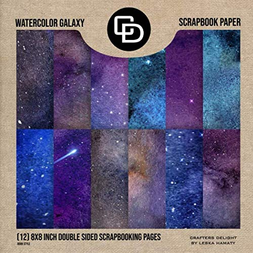 Watercolor Galaxy Scrapbook Paper (12) 8x8 Inch Double Sided Scrapbooking Pages Paper Pad: Crafters Delight By Leska Hamaty