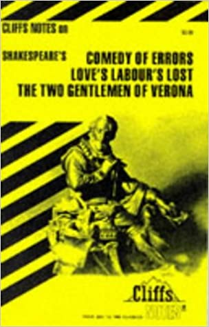 com shakespeare s comedy of errors love s labour s lost shakespeare s comedy of errors love s labour s lost and the two gentlemen of verona cliffs notes