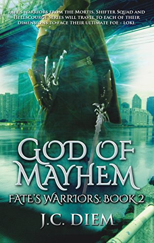 God Of Mayhem (Fate's Warriors Book 2)