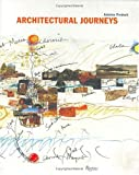 Architectural Journeys, Antoine Predock, 0847819043