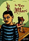 Le voeu de Marc par Albon