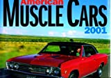 Mbi Cal American Muscle Cars 2001, Motorbooks International, 0760308829