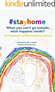 #Stayhome: When you can't go outside, what happens inside?