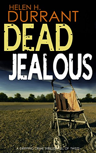 DEAD JEALOUS a gripping crime thriller full of twists cover