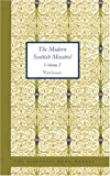 The Modern Scottish Minstrel, Volume I, Various, 142645192X