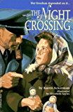 The Night Crossing (First Bullseye Book)