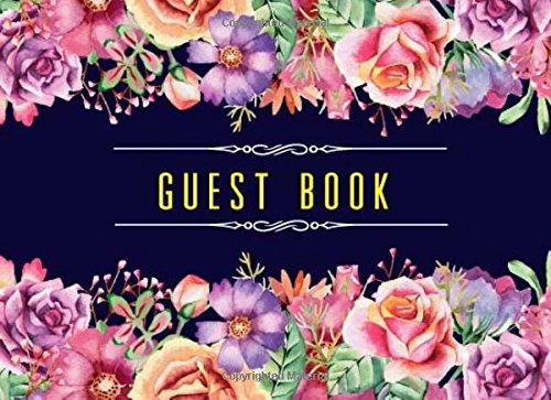Guest Book: Floral Watercolour Cover Guest Book for Weddings, Birthday, Bridal Shower, Anniversary and More (150 Lined Pages)