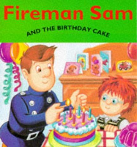 Astonishing Fireman Sam And The Birthday Cake Fireman Sam S Amazon Co Uk Funny Birthday Cards Online Elaedamsfinfo