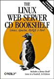 The Linux Web Server CD Bookshelf, Siever, Ellen and Spainbour, Stephen, 0596002084