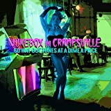 Jukebox In Crampsville: 60 Way Out Tunes At A Dime A Piece