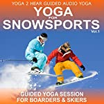 Yoga for Snow Sports, Vol.1: Yoga Class and Guide Book | Sue Fuller