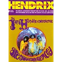 Hendrix - Are You Experienced Complete Transcriptions Guitar/Bass/Drums (Recorded Versions - The Complete, Authoritative Transcriptions For Guitar, Bass, and Drums With Performance Notes And Rare Photographs For Each Composition)