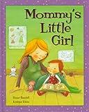 Mummy's Little Girl, Ronne Randall, 1405494581
