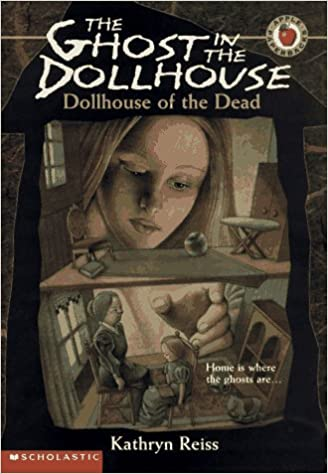 Dollhouse Of The Dead The Ghost In The Dollhouse No 1 Kathryn