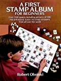A First Stamp Album for Beginners, Robert Obojski, 0486238431