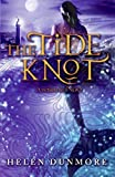 The Tide Knot (Ingo) by Helen Dunmore (2008-01-29)