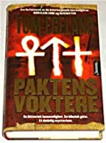 Front cover for the book Paktens voktere by Tom Egeland