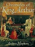 Chronicles of King Arthur, Andrea Hopkins, 0670852325