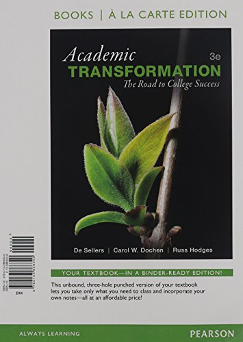 Academic Transformation: The Road to College Success, Student Value Edition (3rd Edition)