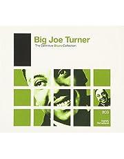 Definitive Blues: Big Joe Turner