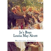 Jo's Boys (Mnemosyne Classics - Large Print Edition): Complete and Unabridged Classic Edition