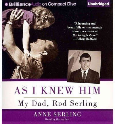As I Knew Him: My Dad, Rod Serling (CD-Audio) - Common