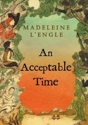 An Acceptable Time (A Wrinkle in Time Quintet)