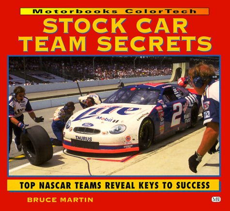 Stock Car Team Secrets (Motorbooks Colortech)