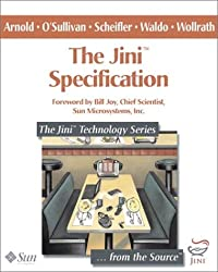The Jini(TM) Specification (The Jini(TM) Technology Series)