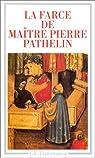 La Farce de maître Pierre Pathelin par Dufournet