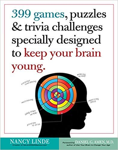 - [By Nancy Linde] 399 Games, Puzzles & Trivia Challenges Specially Designed to Keep Your Brain Young. [Paperback] Best selling book for-|Logic & Brain Teasers (Books)|