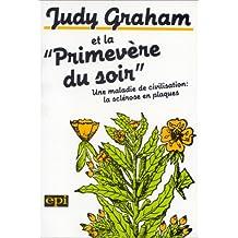 """Judy Graham et la """"primevère du soir"""""""
