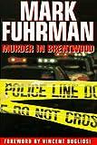 Murder in Brentwood, Mark Fuhrman, 0895264218