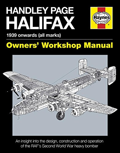 Handley Page Halifax: 1939 onwards (all marks) (Owners' Workshop Manual) pdf epub