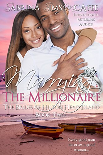 Search : MARRYING THE MILLIONAIRE (The Brides of Hilton Head Island Book 2)